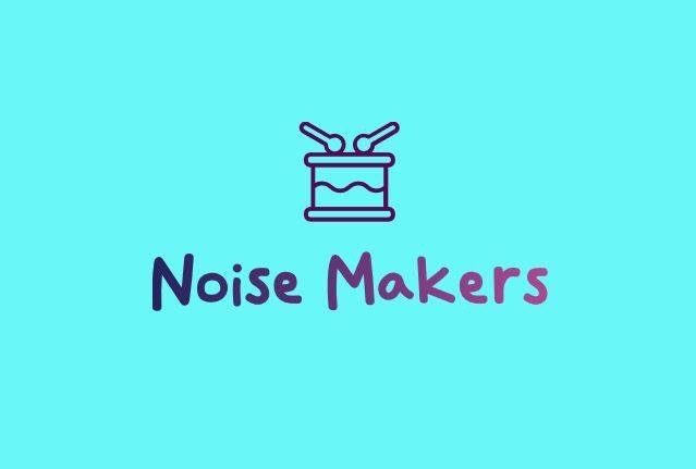 Noise Makers - Toddler Class