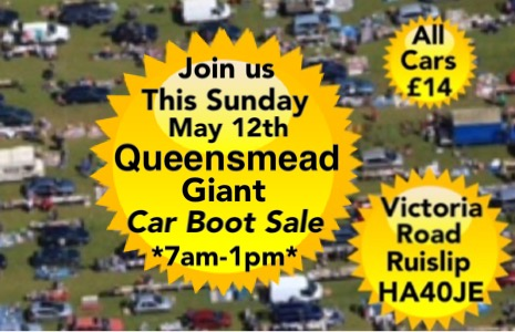 Queensmead  Giant  Car Boot Sale Ruislip