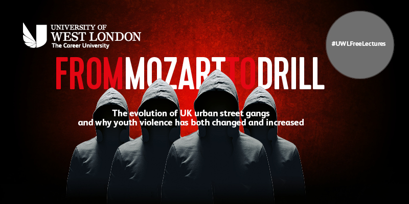 From Mozart to Drill - The eveolution of UK Urban Street Gangs