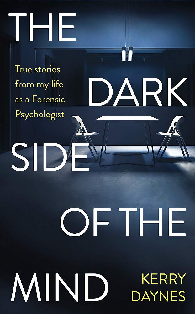 My Life as a Forensic Psychologist with Kerry Daynes