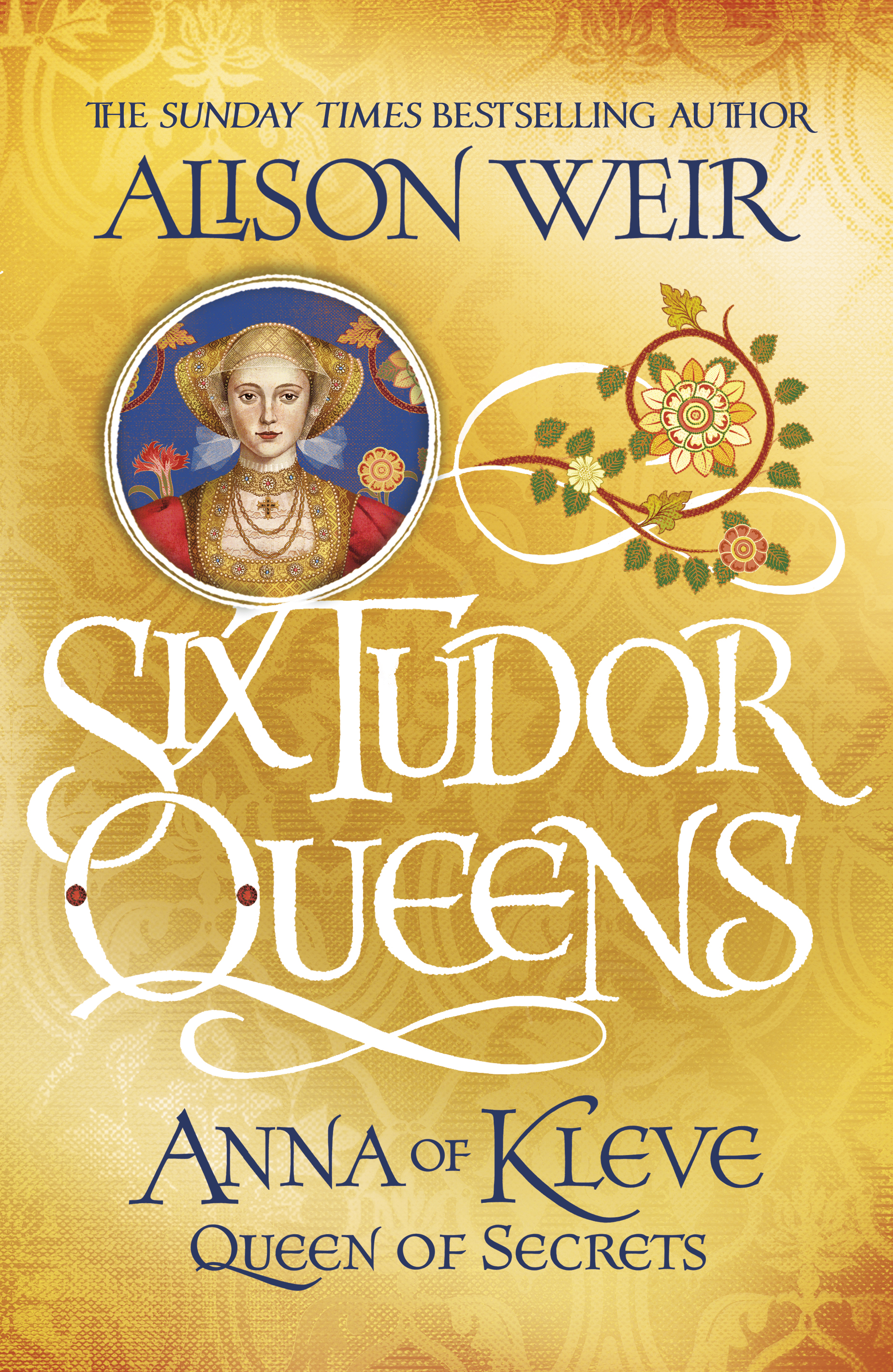 Tudor Queens with Alison Weir