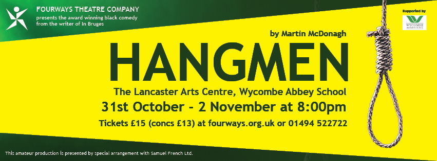 Fourways Present Hangmen by Martin McDonagh