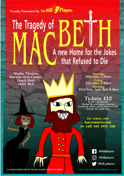 "HillPlayers present ""The Tragedy of Macbeth – A new Home for the Jokes that Refused to Die"""